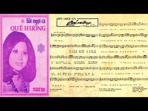 🎵 Bài Ngợi Ca Quê Hương (Thanh Sơn) Thanh Tuyền, Bùi Thiện Pre 1975 | Tờ Nhạc Xưa