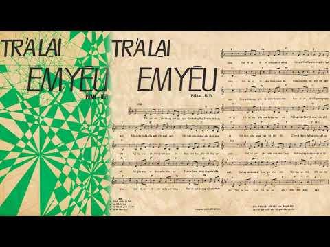 🎵 Trả Lại Em Yêu (Phạm Duy) Hà Thanh Pre 1975 | Tờ Nhạc Xưa