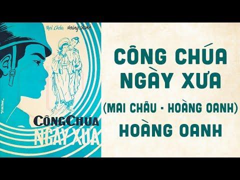🎵 Công Chúa Ngày Xưa (Mai Châu) Hoàng Oanh Pre 1975 | Bìa Nhạc Xưa