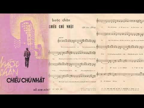 🎵 Bước Chân Chiều Chủ Nhật (Đỗ Kim Bảng) Giao Linh Pre 1975 | Tờ Nhạc Xưa
