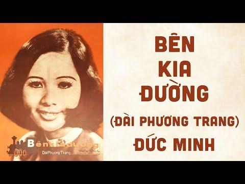 🎵 Bên Kia Đường (Đài Phương Trang) Đức Minh Pre 1975 | Bìa Nhạc Xưa