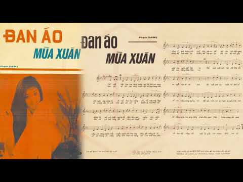 🎵 Đan Áo Mùa Xuân (Phạm Thế Mỹ) Nhật Trường, Phương Dung Pre 1975 | Tờ Nhạc Xưa