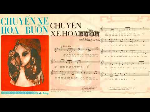 🎵 Chuyến Xe Hoa Buồn (Anh Bằng, T.H.) Thanh Thúy Pre 1975 | Tờ Nhạc Xưa