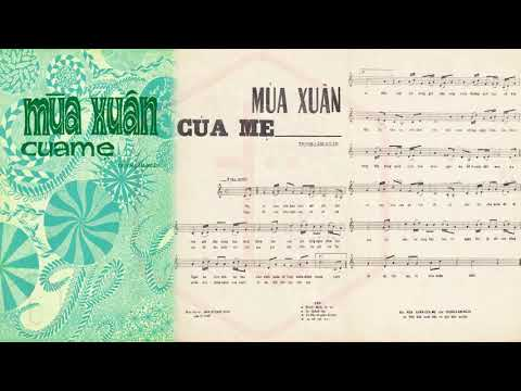 🎵 Mùa Xuân Của Mẹ (Trịnh Lâm Ngân) Dạ Hương Pre 1975 | Tờ Nhạc Xưa