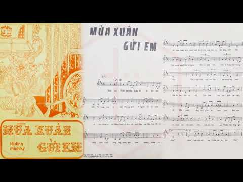 🎵 Mùa Xuân Gửi Em (Lê Dinh, Minh Kỳ) Trúc Mai Pre 1975 | Tờ Nhạc Xưa