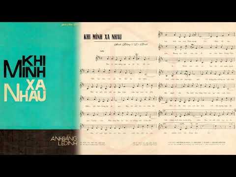 🎵 Khi Mình Xa Nhau (Lê Dinh, Anh Bằng) Hoàng Oanh Pre 1975 | Tờ Nhạc Xưa