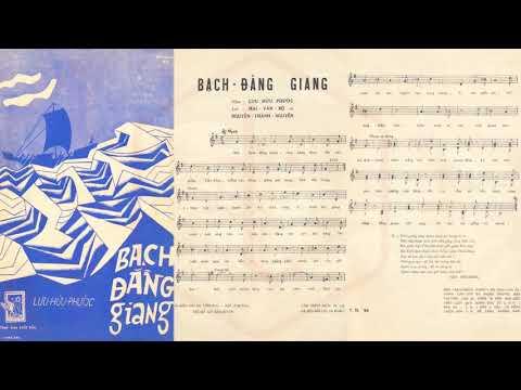 🎵 Bạch Đằng Giang (Lưu Hữu Phước) Hợp Ca Pre 1975 | Tờ Nhạc Xưa