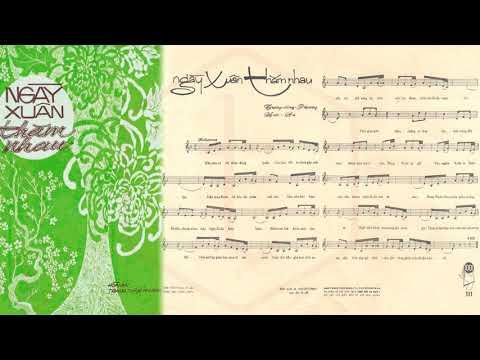 🎵 Ngày Xuân Thăm Nhau (Hoài An, Trang Dũng Phương) Duy Khánh Pre 1975 | Tờ Nhạc Xưa