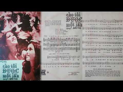 🎵 Cho Tôi Được Một Lần (Bảo Thu) Xuân Sơn Pre 1975 | Tờ Nhạc Xưa