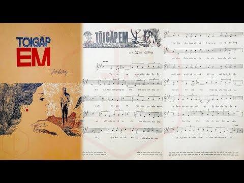 🎵 Tôi Gặp Em (Thúc Đăng) Thanh Tuyền Pre 1975 | Tờ Nhạc Xưa