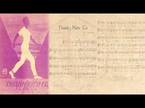 🎵 Thanh Niên Ca (Phạm Duy) Phạm Duy Pre 1975 | Tờ Nhạc Xưa