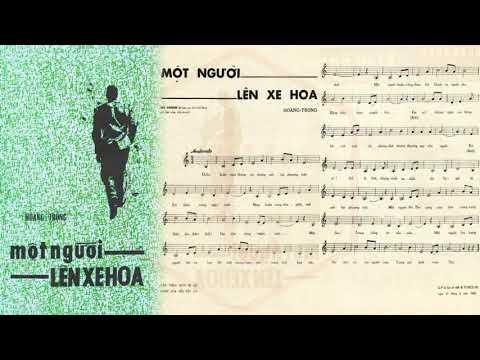 🎵 Một Người Lên Xe Hoa (Hoàng Trọng) Hoàng Oanh Pre 1975 | Tờ Nhạc Xưa