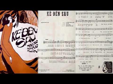 🎵 Kẻ Đến Sau (Trương Hoàng Xuân) Phương Hồng Quế Pre 1975 | Tờ Nhạc Xưa
