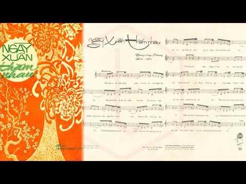 🎵 Ngày Xuân Thăm Nhau (Hoài An, Trang Dũng Phương) Thanh Thúy Pre 1975 | Tờ Nhạc Xưa