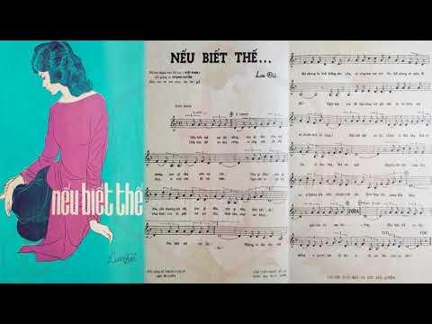 🎵 Nếu Biết Thế (Lan Đài) Thanh Tuyền Pre 1975 | Tờ Nhạc Xưa