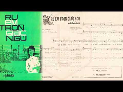 🎵 Ru Em Tròn Giấc Ngủ (Mặc Thế Nhân) Trúc Mai Pre 1975 | Tờ Nhạc Xưa