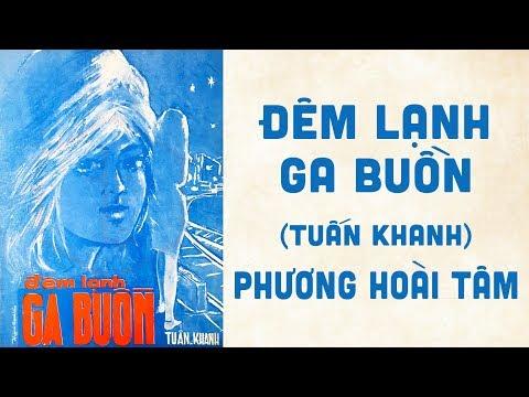 🎵 Đêm Lạnh Ga Buồn (Tuấn Khanh) Phương Hoài Tâm Pre 1975 | Bìa Nhạc Xưa