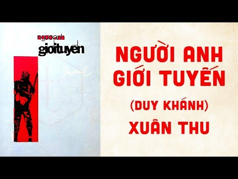 🎵 Người Anh Giới Tuyến (Duy Khánh) Xuân Thu Pre 1975 | Bìa Nhạc Xưa