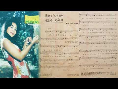 🎵 Không Bao Giờ Ngăn Cách (Trần Thiện Thanh) Lệ Thanh Pre 1975 | Tờ Nhạc Xưa