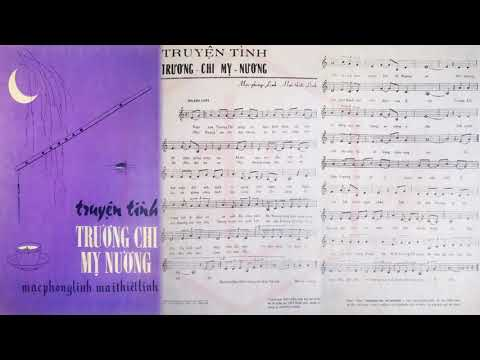 🎵 Trương Chi Mỵ Nương (Mạc Phong Linh, Mai Thiết Lĩnh) Hoàng Oanh Pre 1975 | Tờ Nhạc Xưa