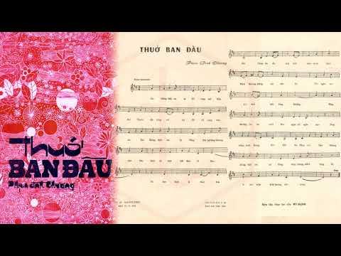 🎵 Thuở Ban Đầu (Phạm Đình Chương) Thái Thanh Pre 1975 | Tờ Nhạc Xưa