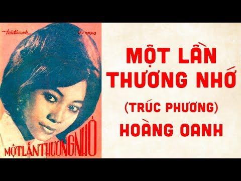 🎵 Một Lần Thương Nhớ (Trúc Phương) Hoàng Oanh Pre 1975 | Bìa Nhạc Xưa