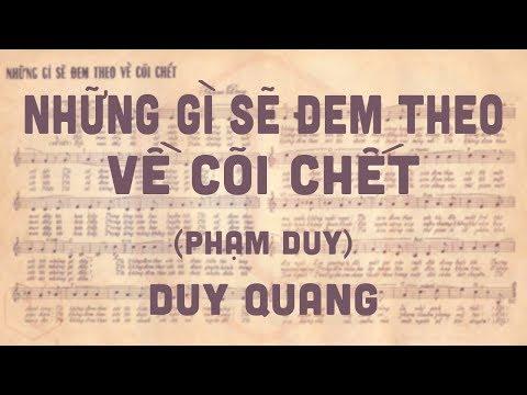 🎵 Những Gì Sẽ Đem Theo Về Cõi Chết (Phạm Duy) Duy Quang Pre 1975 | Tờ Nhạc Xưa