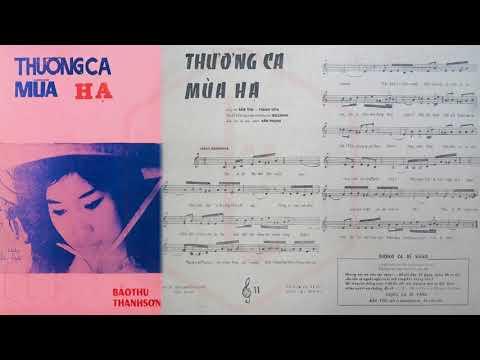 🎵 Thương Ca Mùa Hạ (Bảo Thu, Thanh Sơn) Đức Minh Pre 1975 | Tờ Nhạc Xưa