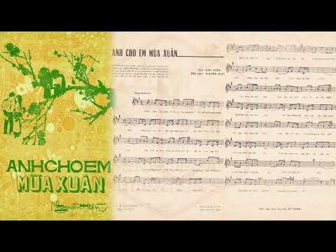 🎵 Anh Cho Em Mùa Xuân (Nguyễn Hiền, Kim Tuấn) Lệ Thu Pre 1975 | Tờ Nhạc Xưa