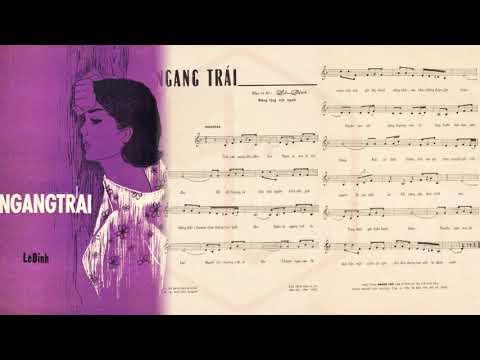 🎵 Ngang Trái (Lê Dinh) Hoàng Oanh Pre 1975 | Tờ Nhạc Xưa
