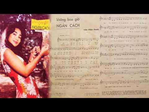 🎵 Không Bao Giờ Ngăn Cách (Trần Thiện Thanh) Thanh Vũ Pre 1975 | Tờ Nhạc Xưa