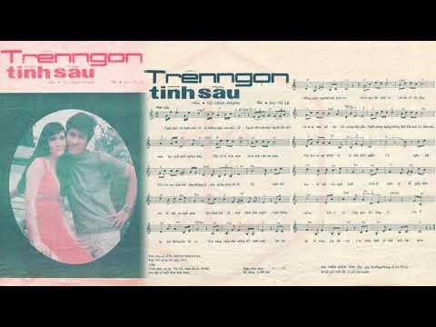 🎵 Trên Ngọn Tình Sầu (Từ Công Phụng, Du Tử Lê) Thanh Lan Pre 1975 | Tờ Nhạc Xưa