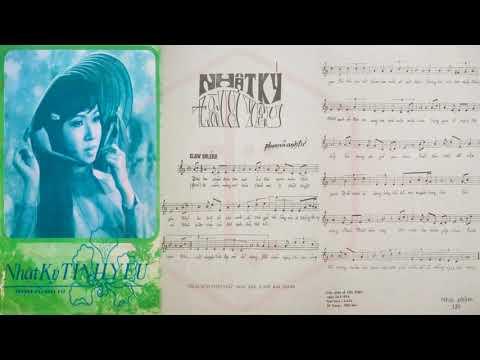 🎵 Nhật Ký Tình Yêu (Phạm Vũ Anh Tứ) Phương Dung Pre 1975 | Tờ Nhạc Xưa