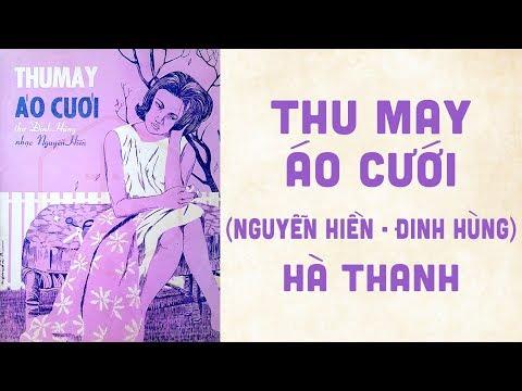 🎵 Thu May Áo Cưới (Nguyễn Hiền, Đinh Hùng) Hà Thanh Pre 1975 | Bìa Nhạc Xưa