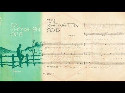 🎵 Bài Không Tên Số 8 (Vũ Thành An) Vũ Thành An Pre 1975 | Tờ Nhạc Xưa