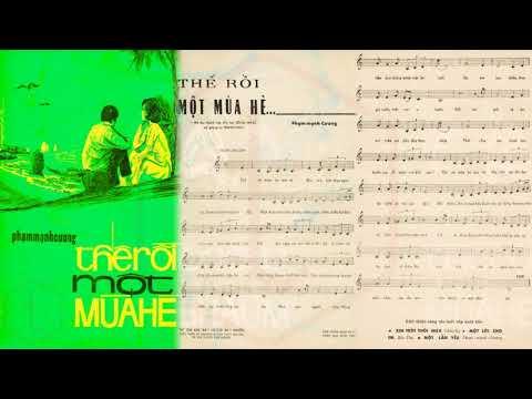 🎵 Thế Rồi Một Mùa Hè (Phạm Mạnh Cương) Xuân Thu Pre 1975 | Tờ Nhạc Xưa