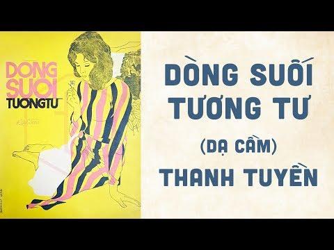 🎵 Dòng Suối Tương Tư (Dạ Cầm) Thanh Tuyền Pre 1975 | Bìa Nhạc Xưa