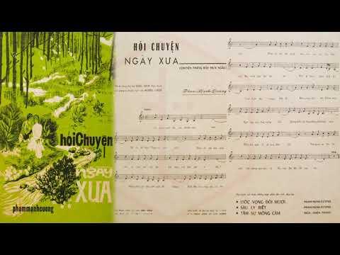 🎵 Hỏi Chuyện Ngày Xưa (Phạm Mạnh Cương) Hoàng Oanh Pre 1975 | Tờ Nhạc Xưa