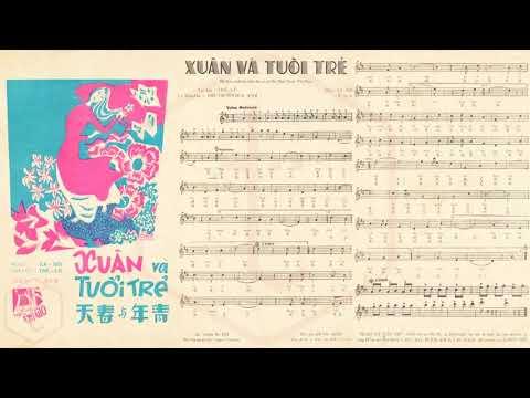 🎵 Xuân Và Tuổi Trẻ (La Hối, Thế Lữ) Quỳnh Giao Pre 1975 | Tờ Nhạc Xưa