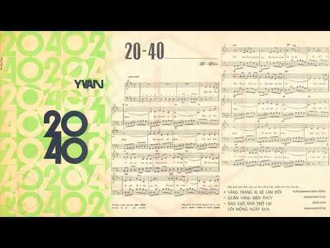 🎵 20 – 40 (Y Vân) Mai Lệ Huyền Pre 1975 | Tờ Nhạc Xưa
