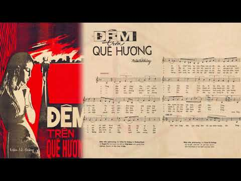 🎵 Đêm Trên Quê Hương (Trầm Tử Thiêng) Thanh Vũ, Hoàng Oanh Pre 1975 | Tờ Nhạc Xưa