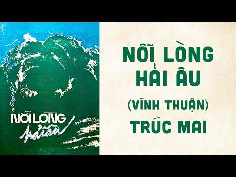 🎵 Nỗi Lòng Hải Âu (Vĩnh Thuận) Trúc Mai Pre 1975 | Bìa Nhạc Xưa
