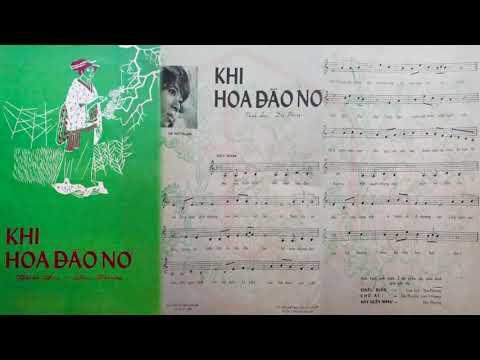 🎵 Khi Hoa Đào Nở (Thanh Sơn, Duy Phượng) Phượng Mai Pre 1975 | Tờ Nhạc Xưa