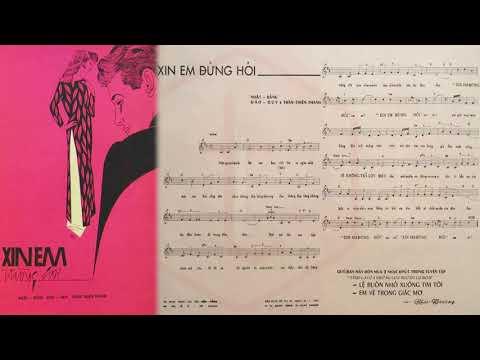 🎵 Xin Em Đừng Hỏi (Trần Thiện Thanh) Khánh Ly Pre 1975 | Tờ Nhạc Xưa