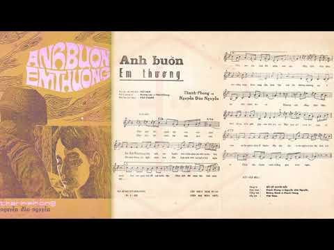 🎵 Em Buồn Anh Thương (Thanh Phong) Hoàng Oanh, Thanh Phong Pre 1975 | Tờ Nhạc Xưa