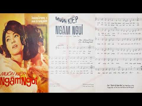 🎵 Muôn Kiếp Ngậm Ngùi (Hoàng Trọng, Mai Trung Tĩnh) Thái Thanh Pre 1975 | Tờ Nhạc Xưa