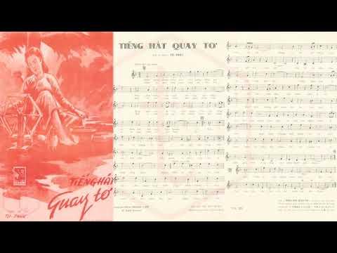 🎵 Tiếng Hát Quay Tơ (Tử Phác) Ban Hợp Ca Tiếng Tơ Đồng Pre 1975 | Tờ Nhạc Xưa