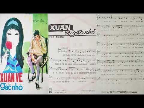 🎵 Xuân Về Gác Nhỏ (Thúc Đăng) Thanh Tuyền Pre 1975 | Tờ Nhạc Xưa