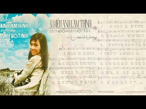 🎵 Ai Biểu Anh Làm Thinh (Trầm Tử Thiêng) Thanh Thúy Pre 1975 | Tờ Nhạc Xưa