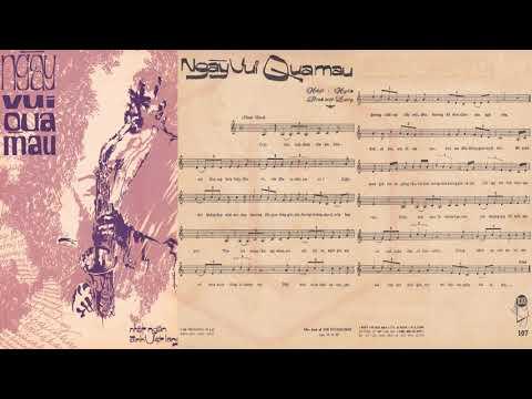🎵 Ngày Vui Qua Mau (Nhật Ngân, Đinh Việt Lang) Lệ Thu Pre 1975 | Tờ Nhạc Xưa